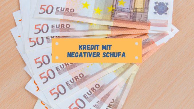 Kredit mit negativer Schufa